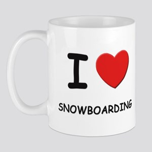 I love snowboarding  Mug