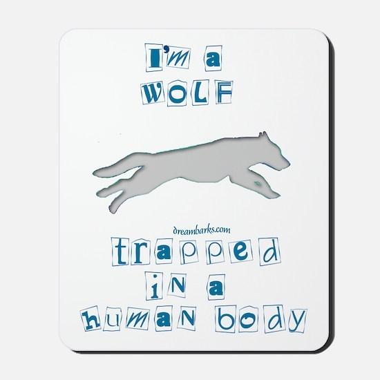 I'm a Wolf Mousepad