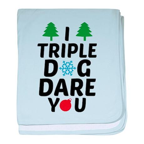 I Triple Dog Dare You baby blanket