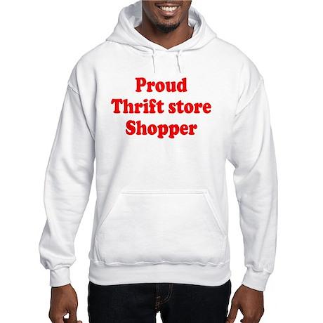 Proud Thrift Store Shopper Hooded Sweatshirt