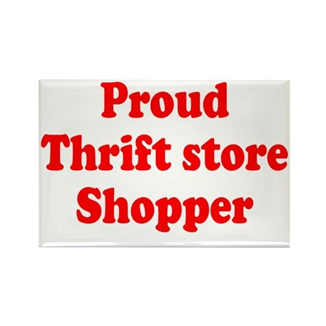 Proud Thrift Store Shopper Rectangle Magnet