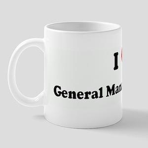 I Love  General Manager Meeti Mug