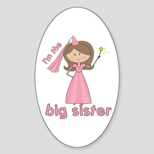 i'm the big sister princess Oval Sticker