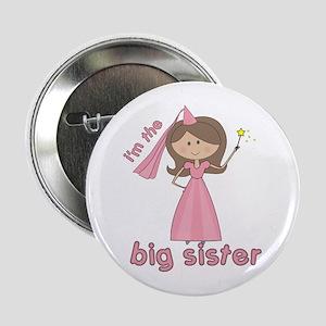 i'm the big sister princess Button