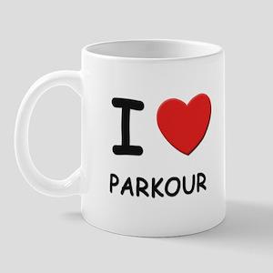 I love parkour  Mug