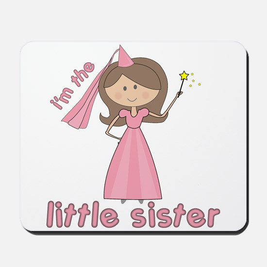 i'm the little sister princess Mousepad