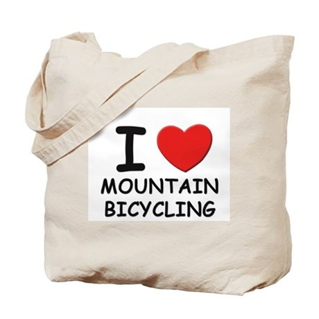 I love mountain bicycling Tote Bag
