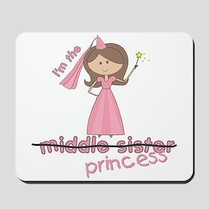 i'm the princess middle Mousepad