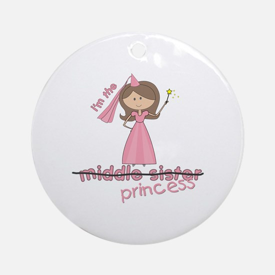 i'm the princess middle Ornament (Round)