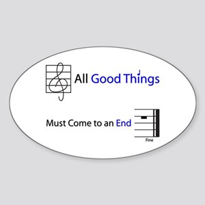 Good Things End Oval Sticker