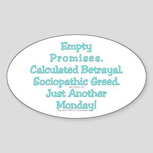 Empty Promises. Oval Sticker
