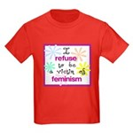I refuse to be a victim of fe Kids Dark T-Shirt