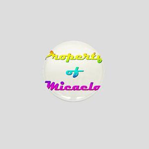 Property Of Micaela Female Mini Button