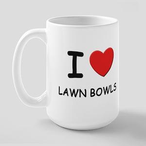 I love lawn bowls  Large Mug