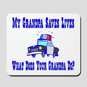 Police Saves Lives-Grandpa Mousepad