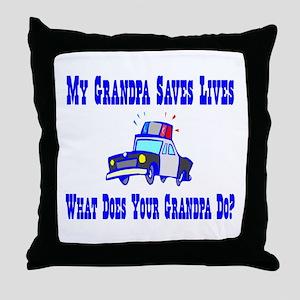 Police Saves Lives-Grandpa Throw Pillow