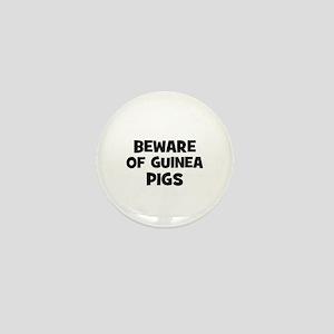 beware of guinea pigs Mini Button