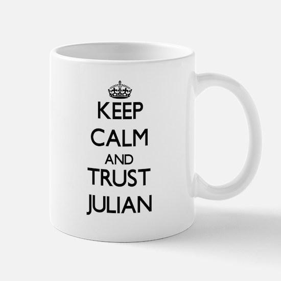 Keep Calm and TRUST Julian Mugs