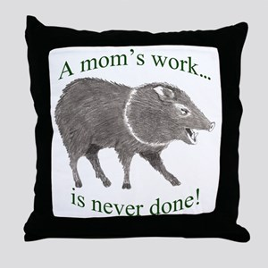 A Moms Work Throw Pillow