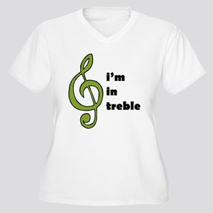 I'm in Treble Women's Plus Size V-Neck T-Shirt