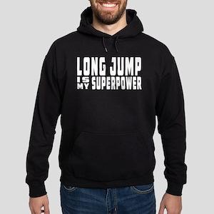 Long Jump Is My Superpower Hoodie (dark)