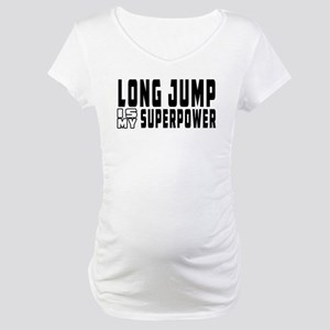 Long Jump Is My Superpower Maternity T-Shirt