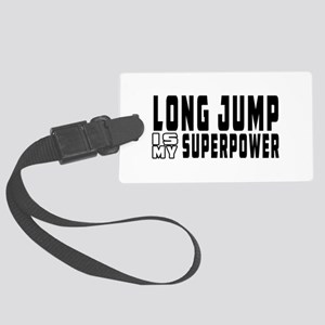 Long Jump Is My Superpower Large Luggage Tag