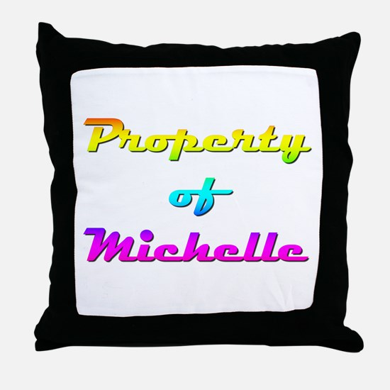 Property Of Michelle Female Throw Pillow