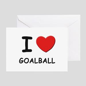I love goalball  Greeting Cards (Pk of 10)