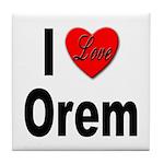I Love Orem Tile Coaster