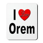 I Love Orem Mousepad