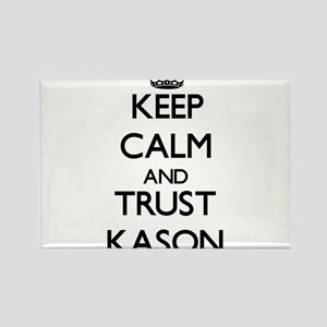 Keep Calm and TRUST Kason Magnets