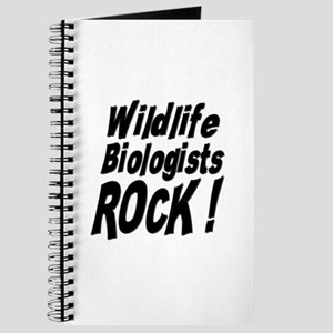 Wildlife Biologists Rock ! Journal