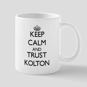 Keep Calm and TRUST Kolton Mugs