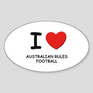 I love australian rules football Oval Sticker