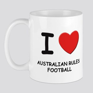 I love australian rules football  Mug