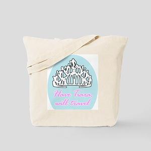 Have Tiara, Will Travel Tote Bag