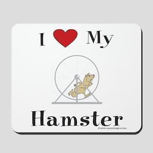 Hamster Mousepad: I Love My Hamster