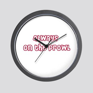 Always On The Prowl Wall Clock