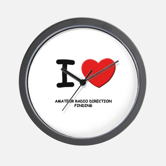 I love amateur radio direction finding  Wall Clock