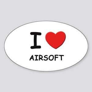 I love airsoft Oval Sticker