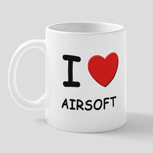 I love airsoft  Mug