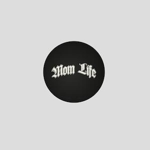 Mom Life Mini Button