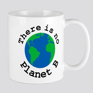 There is no Planet B Mugs