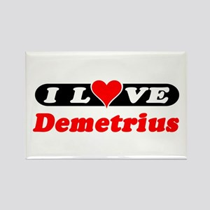 I Love Demetrius Rectangle Magnet