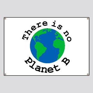 There is no Planet B Banner
