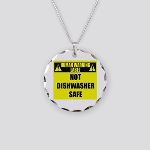 Human Warning Label: Not Dis Necklace Circle Charm