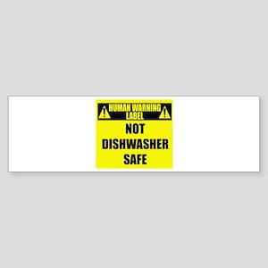 Human Warning Label: Not Dishwash Sticker (Bumper)