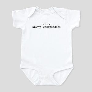 I like Downy Woodpeckers Infant Bodysuit
