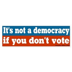 Not a Democracy Bumper Bumper Sticker